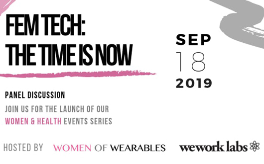 Women & Health: FemTech - The Time Is Now