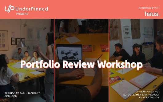 Portfolio Review Workshop: Experience Haus x UnderPinned