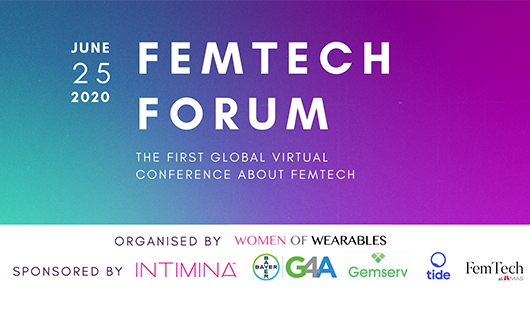 FEMTECH FORUM 2020 - the first global virtual conference about FemTech
