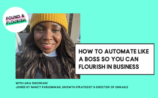 How to automate like a boss so you can flourish in business