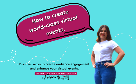 How to create world class virtual events.